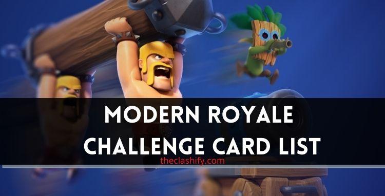 Modern Royale Challenge Card List