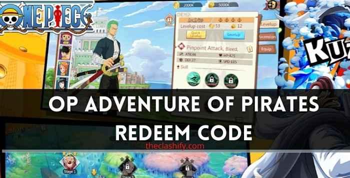 OP Adventure of Pirates Redeem Code 2021 July