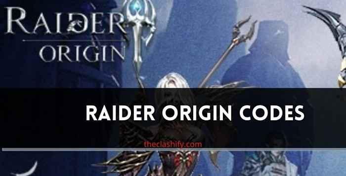 Raider Origin Codes List 2021 July ( New Gift Codes )