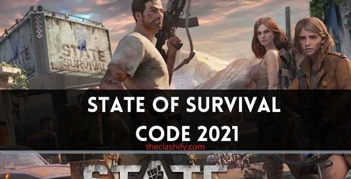 State of Survival Code 2021 ( Today Working Codes )