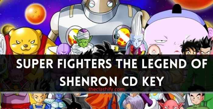 Super Fighters The Legend of Shenron CD Key 2021 July