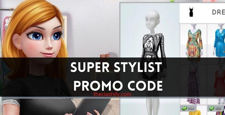 Super Stylist Promo Code 2021 July ( Updated )