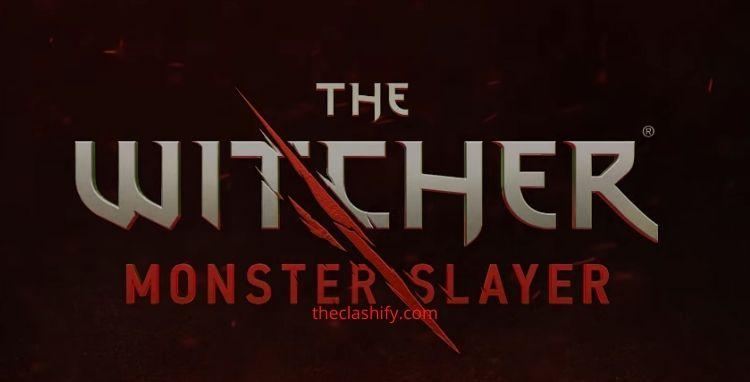 The Witcher Monster Slayer Beginner Guides