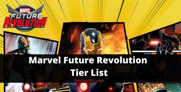 Marvel Future Revolution Tier List ( Best Characters )