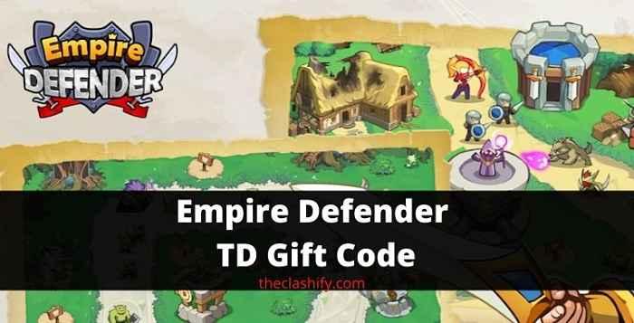 Empire Defender TD Gift Code 2021 August