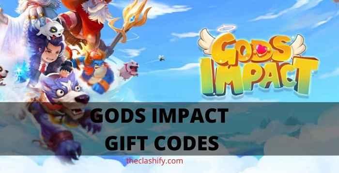 Gods Impact Gift Codes