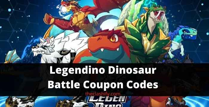 Legendino Dinosaur Battle Coupon Codes 2021 August