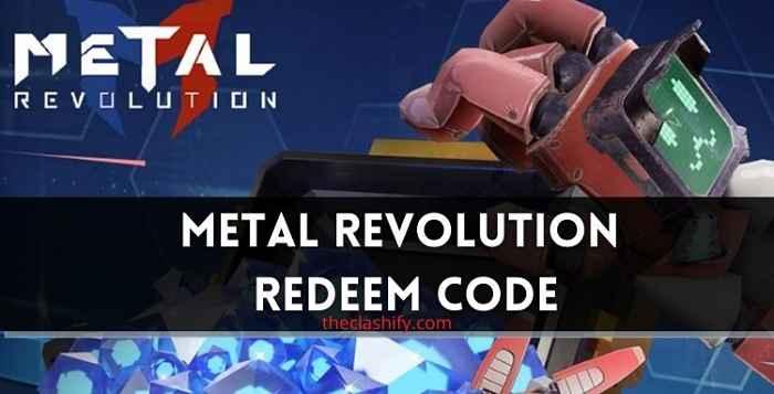 Metal Revolution Redeem Code 2021 August