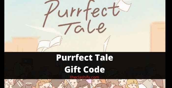 Purrfect Tale Gift Code