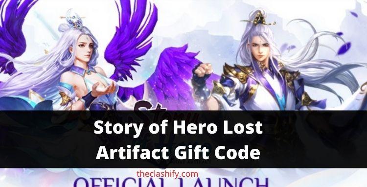 Story of Hero Lost Artifact Gift Code