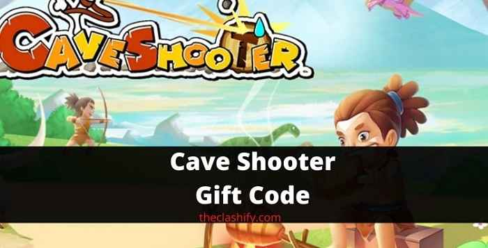 Cave Shooter Gift Code 2021
