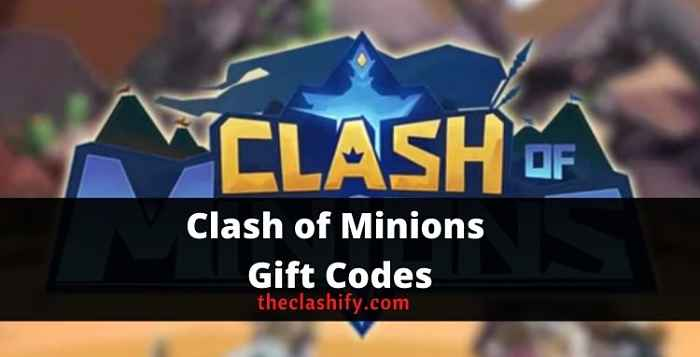Clash of Minions Gift Codes 2021