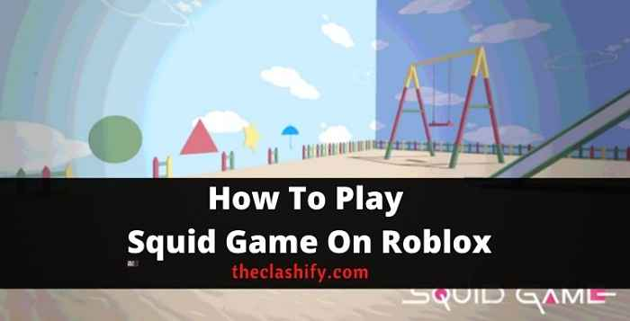 How To Play Squid Game On Roblox