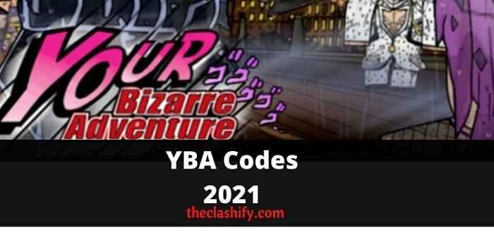 YBA Codes 2021 ( Your Bizarre Adventure Code )