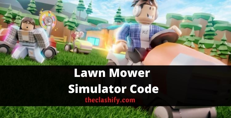 Lawn Mower Simulator Code