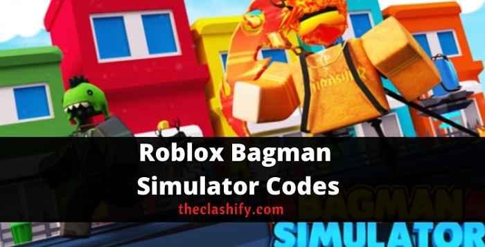Roblox Bagman Simulator Codes 2021 October