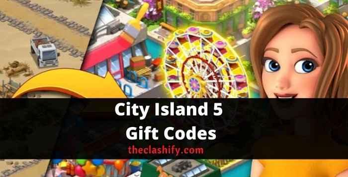 City Island 5 Gift Codes