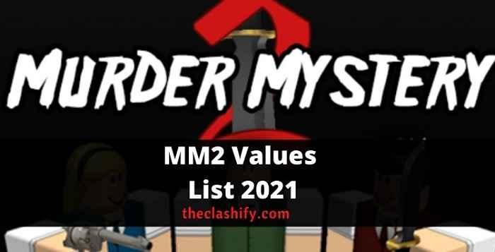 MM2ValuesList2021