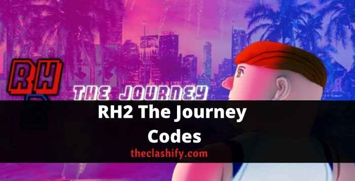 RH2 The Journey Codes
