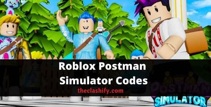 Roblox Postman Simulator Codes 2021 October