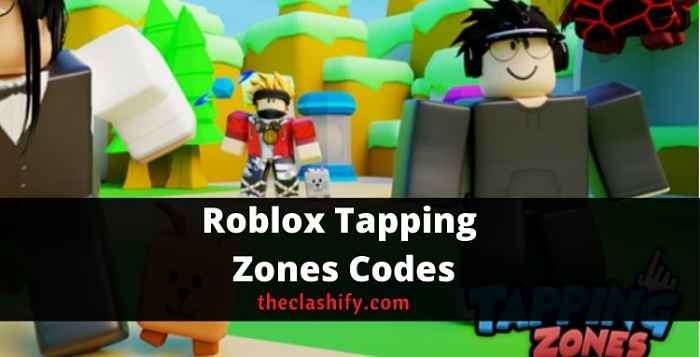 Roblox Tapping Zones Codes
